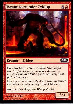 Tyrannisierender Zyklop (Cyclops Tyrant)