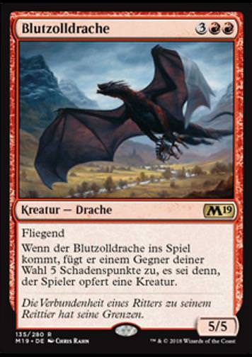 Blutzolldrache (Demanding Dragon)