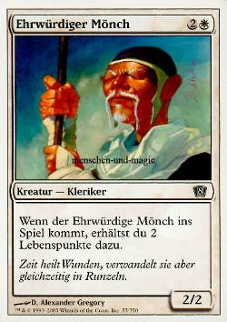 Ehrwürdiger Mönch (Venerable Monk)
