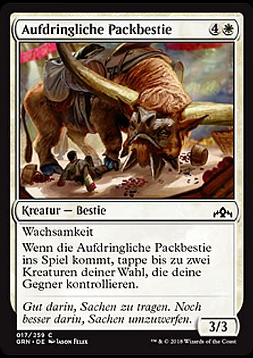 Aufdringliche Packbestie (Intrusive Packbeast)