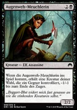 Augenweh-Meuchlerin (Eyeblight Assassin)