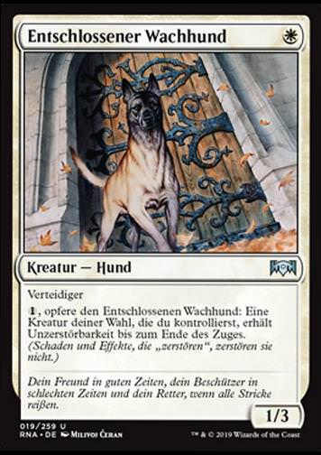 Entschlossener Wachhund (Resolute Watchdog)