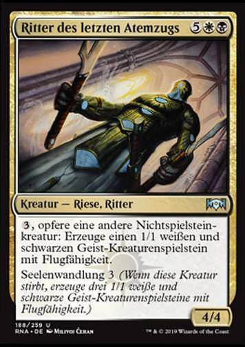 Ritter des letzten Atemzugs (Knight of the Last Breath)