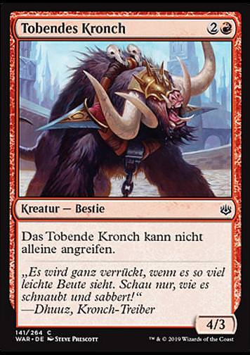 Tobendes Kronch (Raging Kronch)