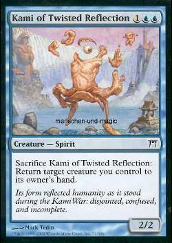 Kami of Twisted Reflection (Kami des Zerrbilds)