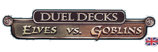 Duel Decks: Elves vs. Goblins – en